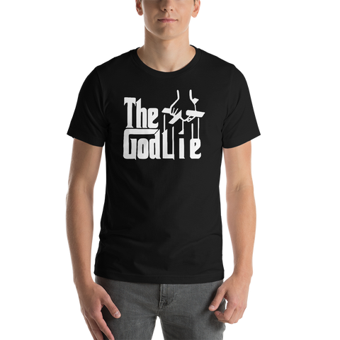 The God Lie Funny Atheist Shirt