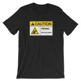 Caution Atheists May Eat Babies Funny Atheist Shirt.