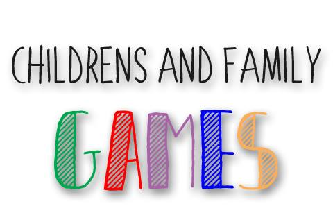 CHILDREN'S & FAMILY GAMES