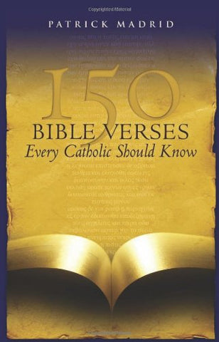 150 Bible Verses Every Catholic Should Know