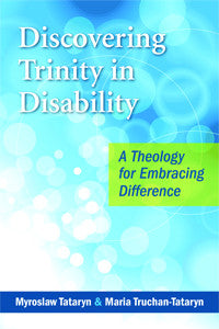 Discovering Trinity in Disability (EBOOK VERSION)