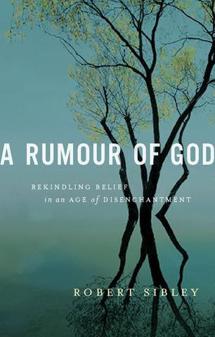 Rumour of God, A - EBOOK