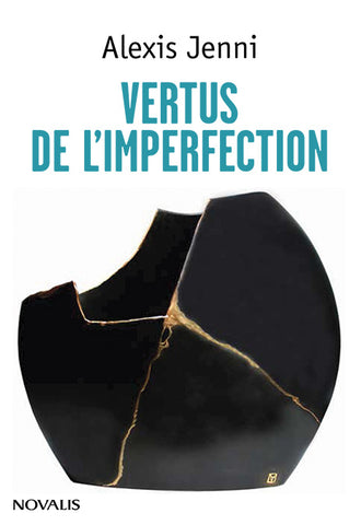 Vertus de l'imperfection