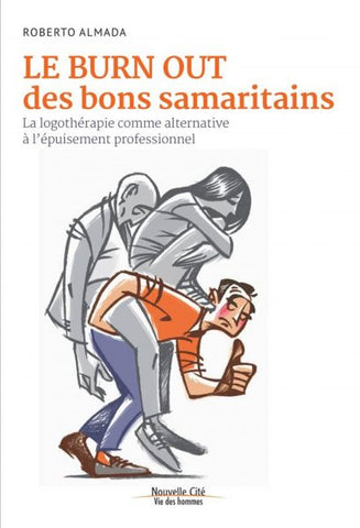 Le burn out des bons samaritains