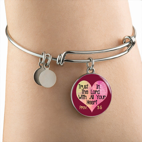 Trust In The Lord With All Your Heart Bangle Bracelet