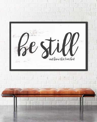 Be Still and Know that I am God Bible Verse Art -  Large Wall Decor Inspirational Art