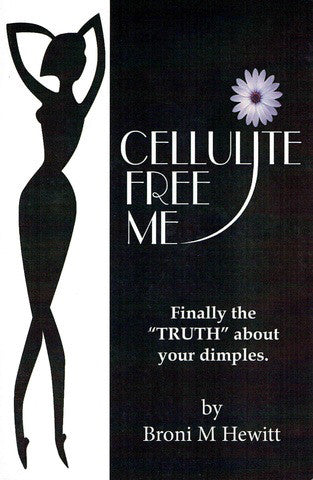 Cellulite Free Me by Broni M Hewitt - Book Paperback