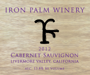 2012 Iron Palm Winery Cabernet Sauvignon Livermore Valley California