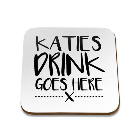 Drink Goes Here Square Coaster - Single