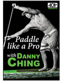 "Danny Ching ""Paddle like A Pro"" Instructional DVD"