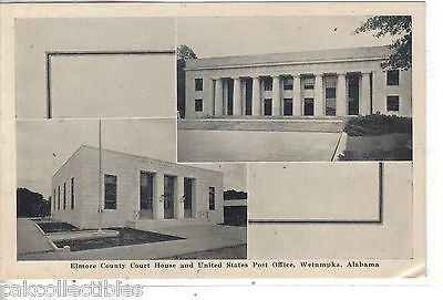 Elmore County Court House and U.S. Post Office-Wetumpka,Alabama - Cakcollectibles - 1