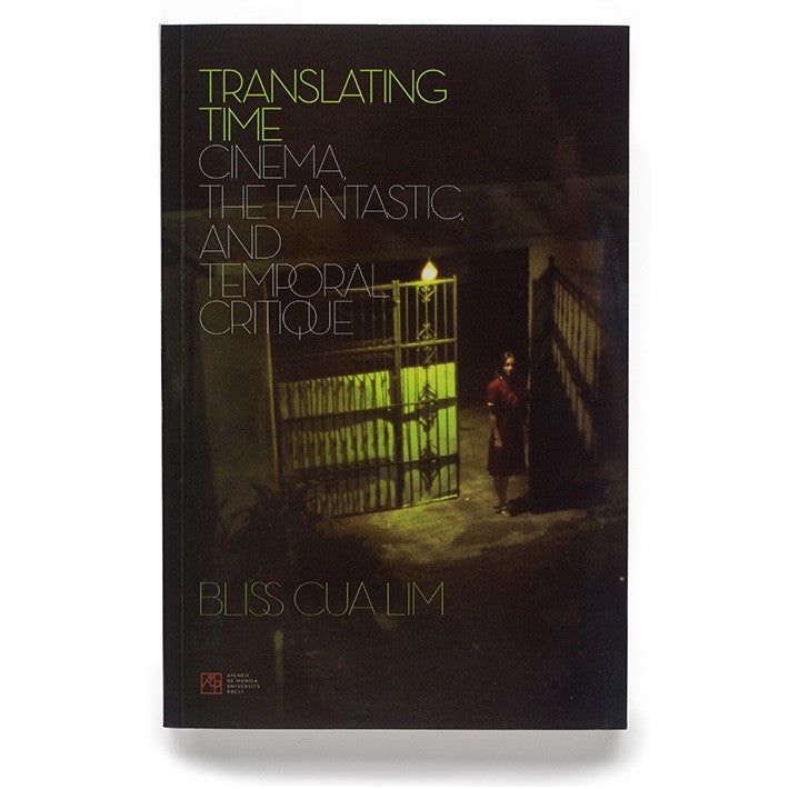 Translating Time: Cinema, the Fantastic, and the Temporal Critique