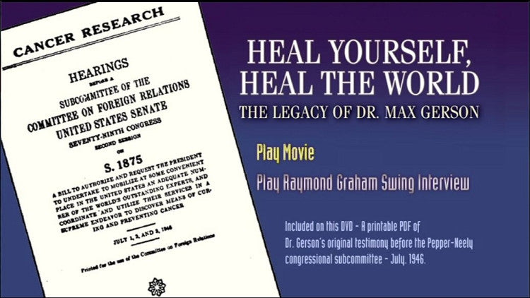 Heal Yourself, Heal the World: The Legacy of Dr. Max Gerson