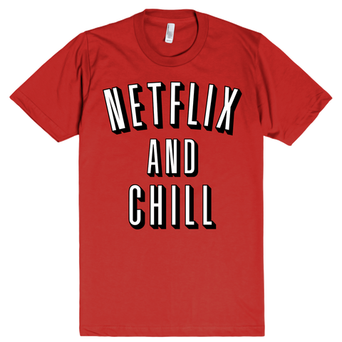 Netflix and Chill | Unisex Red T-Shirt | Eternal Weekend - 1