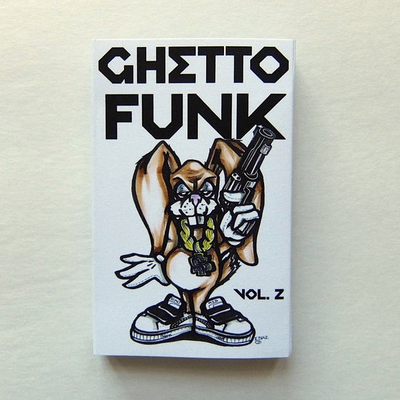 GHETTO FUNK VOL 2 ~ COLLECTORS BOOGIE FUNK CASSETTE TAPE