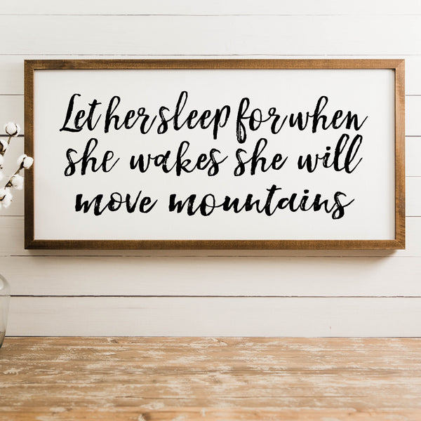 Wood Framed Signboard - Let Her Sleep [closeout]