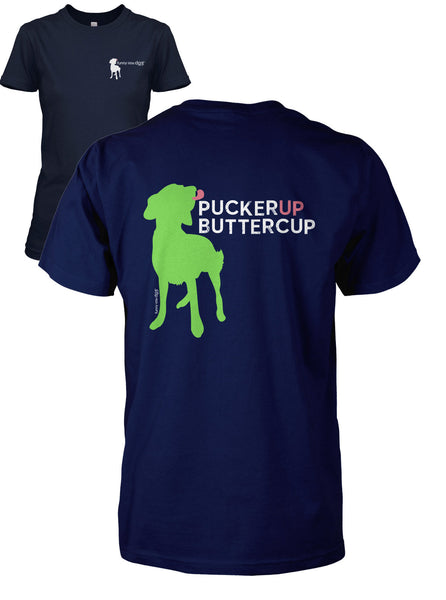 Pucker Up Buttercup Short Sleeve T-Shirt