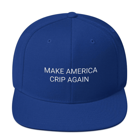 Loyally Elegant hat Make America Crip Again Snapback Hat
