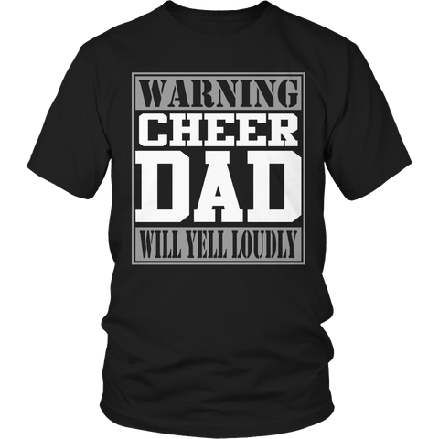 Limited Edition - Warning Cheer Dad will Yell Loudly