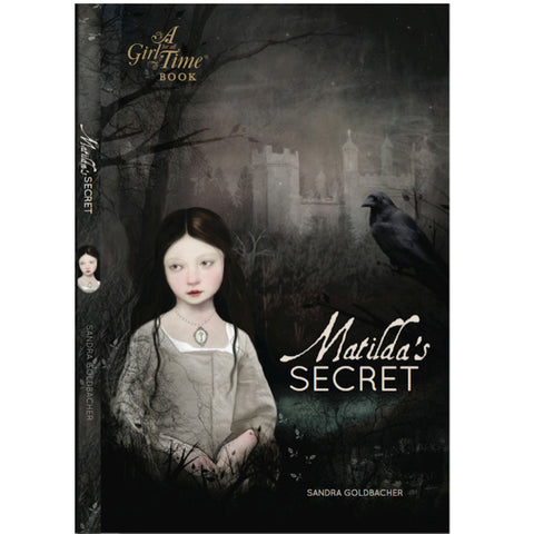 A Girl for All Time Book - Matilda's Secret by Sandra Goldbacher front cover
