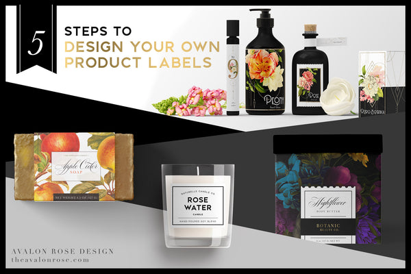 5 Steps To Design Your Own Product Labels