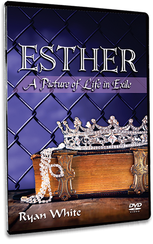 Esther: A Picture of Life in Exile