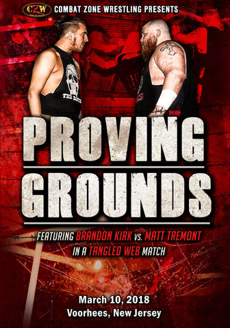 "CZW ""Proving Grounds"" 03/10/18 CZW DVD"