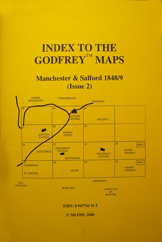 An Index to the Godfrey Maps: Manchester 1848