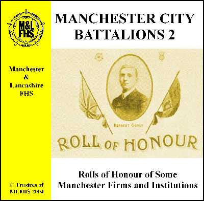 Manchester City Battalions 2 - Rolls of Honour