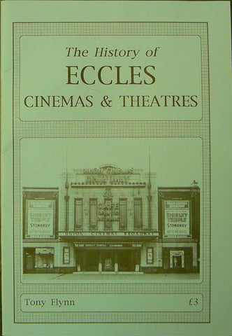 The History of Eccles Cinemas and Theatres