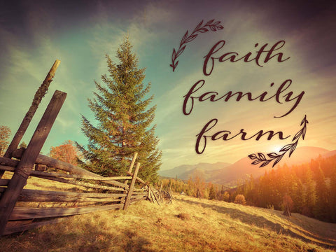 Faith, Family, Farm Rural Vinyl Print