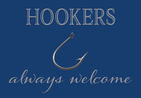 Hookers Always Welcome Fishing Welcome Mat