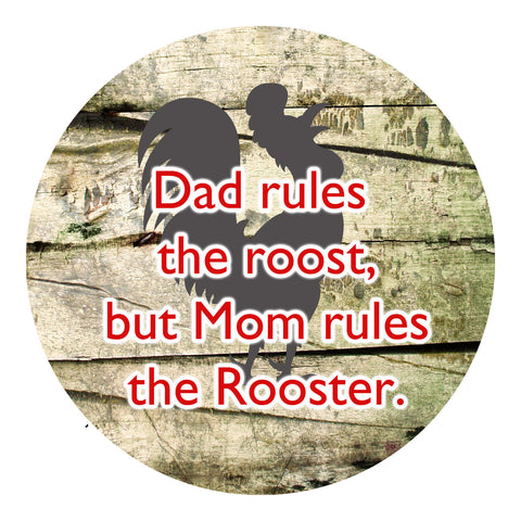 Dad Rules The Roost, Mom Rules The Rooster Sticker