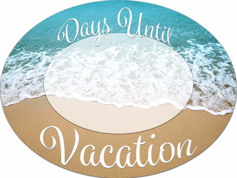 Countdown Until Vacation Dry Erase Sign