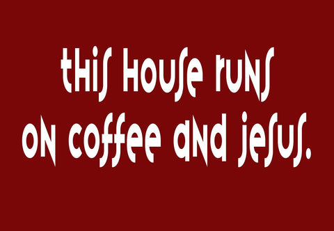This House Runs On Coffee & Jesus Welcome Mat
