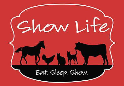 Show Life - Eat. Sleep. Show. Welcome Mat