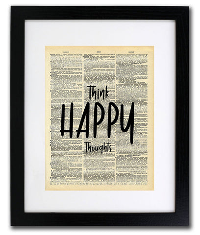 Think Happy Thoughts Quote Dictionary Art Print - Vintage Dictionary Print