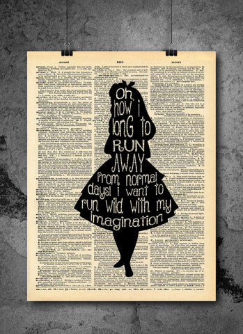 Alice in Wonderland Vintage Dictionary Wall Art Print - Run Away Imagination Quote