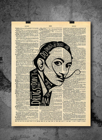 Salvador Dali I am Drugs Quote Vintage Art - Authentic Upcycled Dictionary Art Print