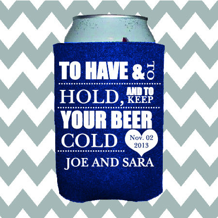Wedding Can Insulators - To Have and to Hold and to Keep Your Beer Cold - Qty. 100 - Wedding Favors Plus - 1