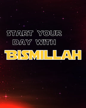 Start Your Day With Bismillah - Space Theme