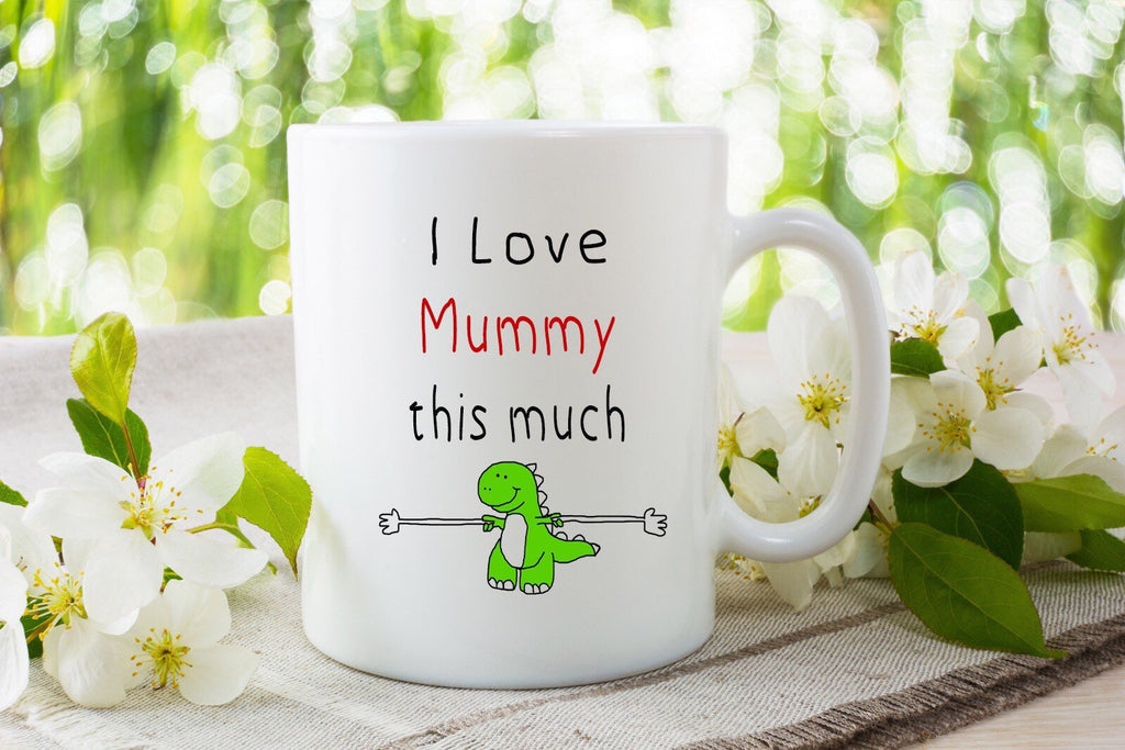 I love mummy this much - Mothers Day Mug
