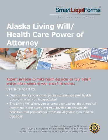 Alaska Living Will/Health Care Power of Attorney - SmartLegalForms