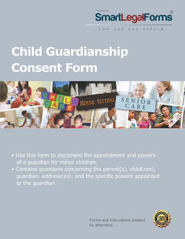 Child Guardianship Consent Form - SmartLegalForms
