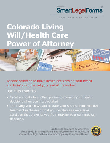 Colorado Living Will/Health Care Power of Attorney - SmartLegalForms