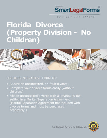 Florida Divorce Forms With Property No Children - SmartLegalForms