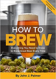 How To Brew, 4th Edition - Doc's Cellar