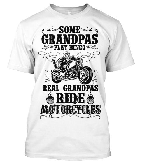"Grandpa - ""Real Grandpas Ride Motorcycles"" Custom T-Shirt (70% Off For Today) Most Order 2"