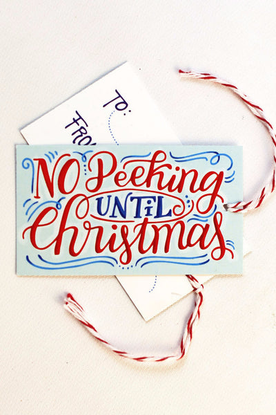 gift tag - No peeking until Christmas - Set of 10 with twine - howjoyfulshop