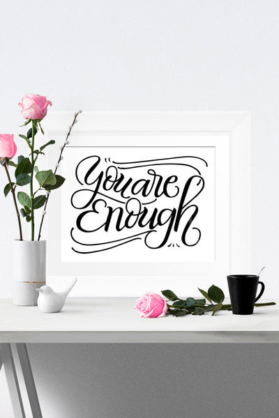 Art print - You are enough - howjoyfulshop